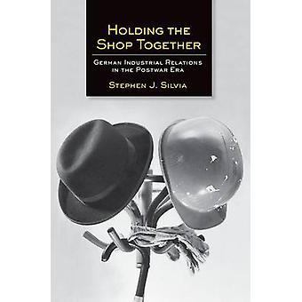 להחזיק את החנות יחד-יחסי תעשיה גרמניים במלחמה