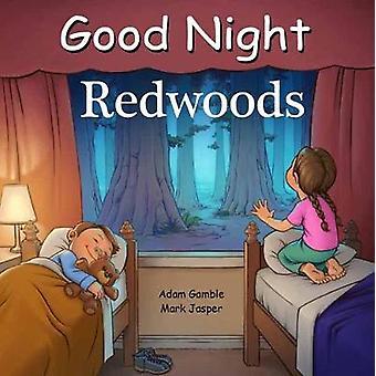 Good Night Redwoods by Adam Gamble - 9781602197794 Book
