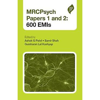 MRCPsych Paper 1 and 2 - 600 Emis by Ashok G. Patel - Roshelle Ramkiss