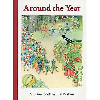 Around the Year by Elsa Beskow & Translated by J Tait