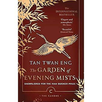 The Garden of Evening Mists by Tan Twan Eng - 9781786893895 Book