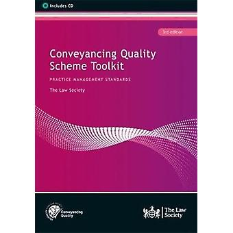 Conveyancing Quality Scheme Toolkit 3rd edition by The Law Society & Dwight & Hewitson
