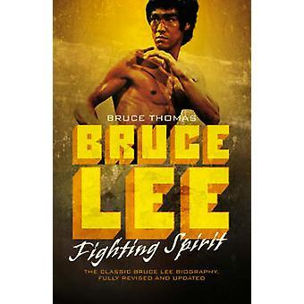 Bruce Lee - Fighting Spirit (Unabridged) by Bruce Thomas - 97802830706