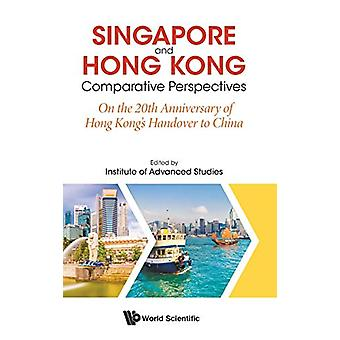 Singapore And Hong Kong - Comparative Perspectives On The 20th Anniver