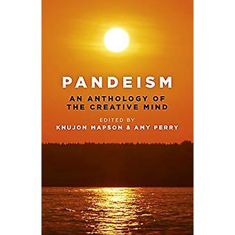Pandeism - En antologi av creative mind - En utforskning av cr