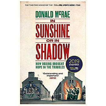 In Sunshine or in Shadow - Shortlisted for the William Hill Sports Boo
