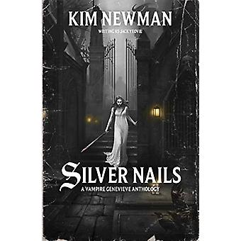 Silver Nails by Kim Newman - 9781784969097 Book
