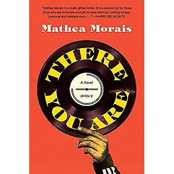 There You Are by Mathea Morais - 9781948705585 Book