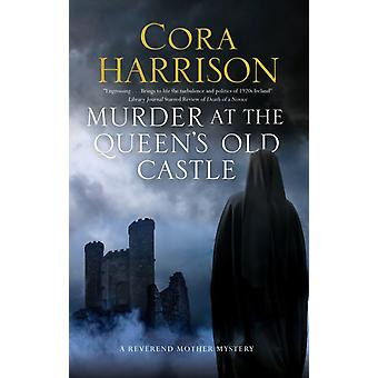 Murder At The Queens Old Castle by Harrison & Cora