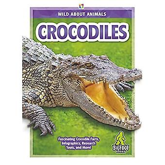 Wild About Animals: Crocodiles