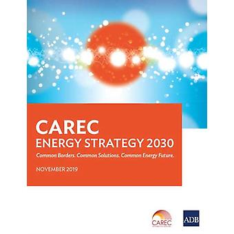 CAREC Energy Strategy 2030 by Asian Development Bank