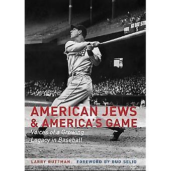 American Jews and Americas Game door Larry Ruttman
