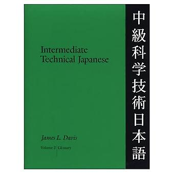 Japonais technique intermédiaire, Volume 2 : Glossaire, vol. 2