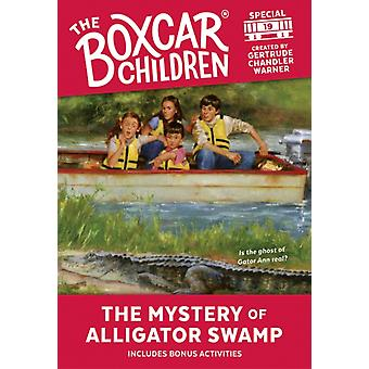 The Mystery at Alligator Swamp by Created by Gertrude Chandler Warner