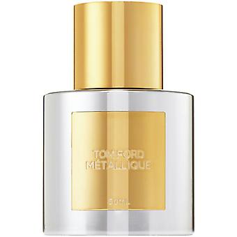 TOM FORD Metallique Eau De Parfum - 100 ml