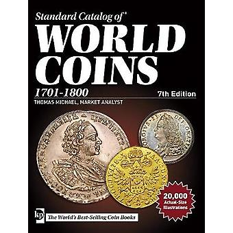 Standard Catalog of World Coins 17011800 by Edited by Maggie Judkins