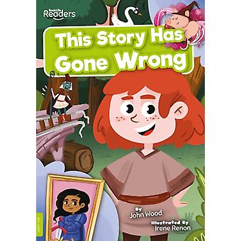 This Story Has Gone Wrong by John Wood