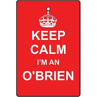 Keep Calm I'm A O'Brien Car Air Freshener