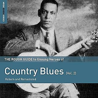 Rough Guide to Unsung Heroes of Country Blues 2 - Rough Guide to Unsung Heroes of Country Blues 2 [CD] USA import