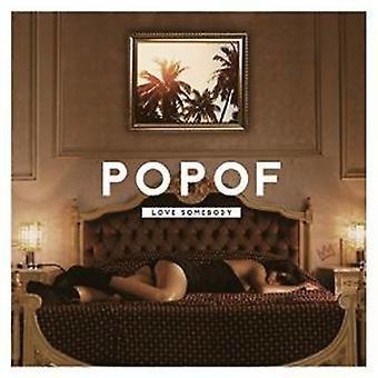 Popof - Love Somebody [CD] USA import