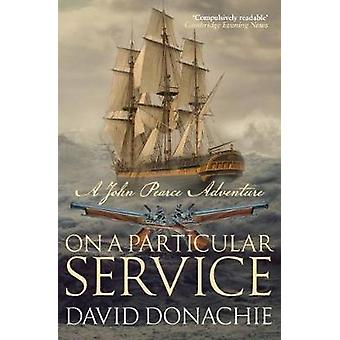 On A Particular Service by David Donachie - 9780749021955 Book