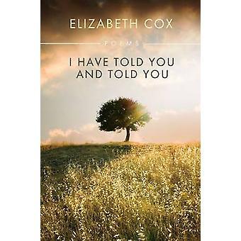 Ik heb u verteld en verteld u door Elizabeth Cox - 9780881464474 boek