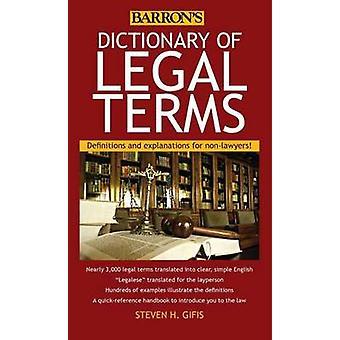 Dictionnaire juridique des termes (5e édition révisée) par Steven H. Gifis -