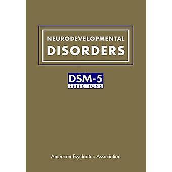 発達障害 - アメリカの Psychiatri による DSM 5 選択