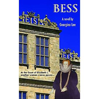 BESS - A Novel by Georgina Lee - 9781781488829 Book