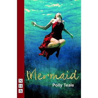 Meerjungfrau von Polly Teale - 9781848424869 Buch