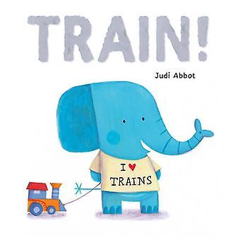 Train! par l'abbé Judi - livre 9781848959019