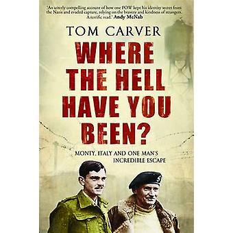 Där vafan har du varit? av Tom ristaren - 9781906021924 bok
