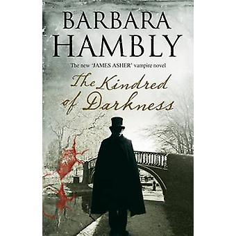 Kindred of Darkness by Hambly & Barbara
