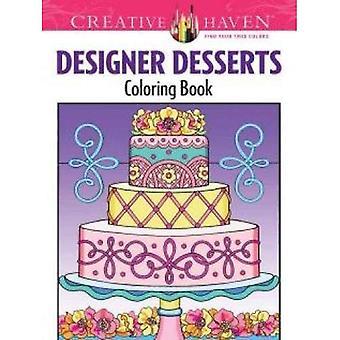 Kreativa oas Designer desserter målarbok (kreativa oas målarböcker)
