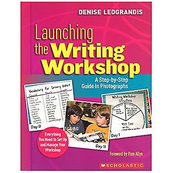 Lansera den Writing workshopen: en steg för steg Guide i fotografier