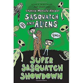 Super Sasquatch Showdown (Sasquatch och utlänningar)