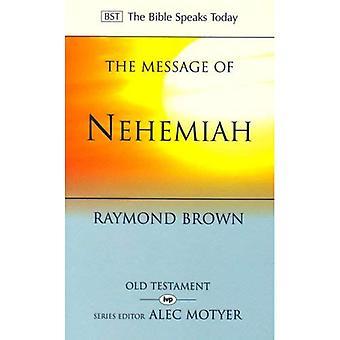 De boodschap van Nehemia: Gods dienaar in een tijd van verandering (de Bijbel spreekt vandaag)