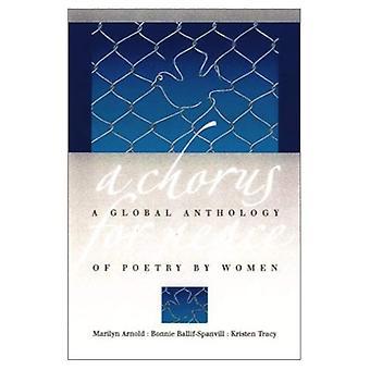Un choeur pour la paix: une anthologie mondiale de la poésie par des femmes