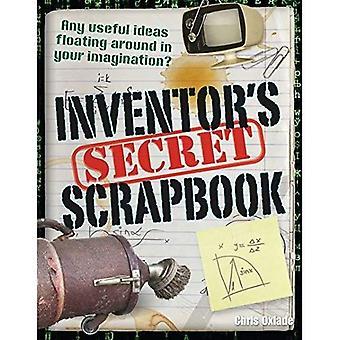 Inventor's Secret Scrapbook. Chris Oxlade