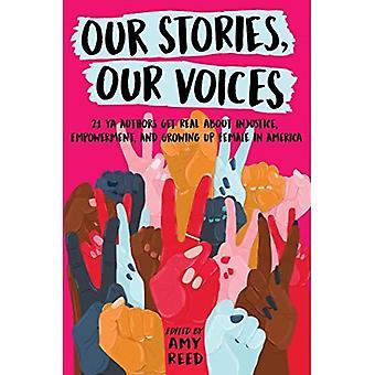 Våra berättelser, våra röster: 21 YA författare få verklig om orättvisa, egenmakt och växer upp kvinna i Amerika