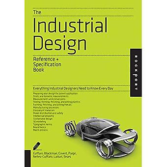 The Industrial Design Reference & Specification Book: Everything Industrial Designers Need to Know Every Day (...