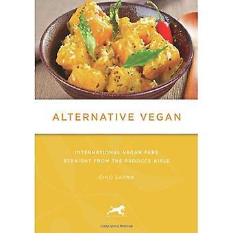 Alternativa Vegan internationell Vegan Fare direkt från råvaror mittgången av Sarma, Dino (författare) på Dec-08-2011, Häftad