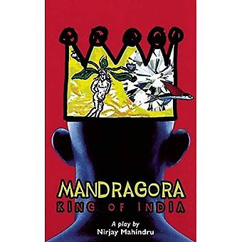 Mandragora : King of India
