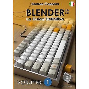 Frullatore - La Guida Definitiva - Volume 1 - Edizione 2