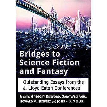 Bridges to Science Fiction en Fantasy: uitstekende Essays uit de J. Lloyd Eaton conferenties
