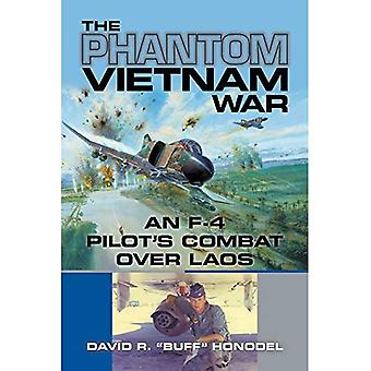 The Phantom Vietnam War: An F-4 Pilot's Combat over� Laos (North Texas Military� Biography and Memoir Series)