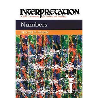 Numeroiden tulkintaa A Raamattu kommentti opettamisesta ja saarnaamisesta Olson & Dennis t.