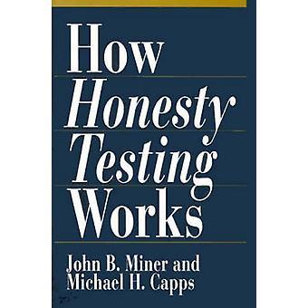 Tests d'honnêteté comment fonctionne par Miner & B. John