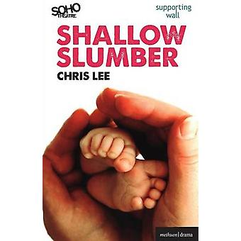 Shallow Slumber by Lee & Chris & Dr