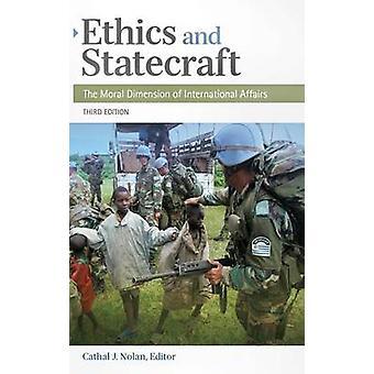 Ética y política la dimensión Moral de los asuntos internacionales por Nolan y Cathal